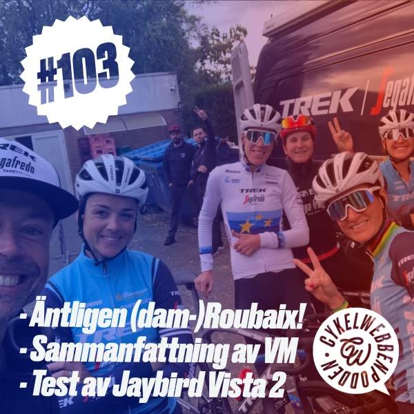 Cykelwebbenpodden snackar Paris-Roubaix